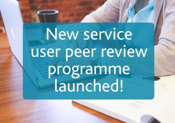 New service user peer review progarmme launched